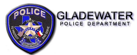 WELCOME - Gladewater Police Dept