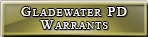 Gladewater Warrants